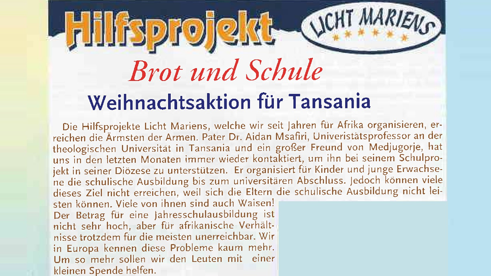 Hilfsprojekt Licht Mariens 2009